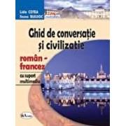 Ghid de conversatie si civilizatie roman-francez, cu CD/Lidia Cotea, Ileana Busuioc