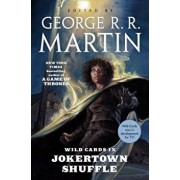 Wild Cards IX: Jokertown Shuffle: (book Two of the Rox Triad), Paperback/George R. R. Martin