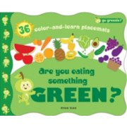 Are You Eating Something Green? - Mealtime Placemats Featuring Greenie (Sias Ryan)(Novelty book) (9781609050108)