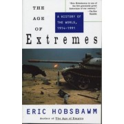 The Age of Extremes: A History of the World, 1914-1991, Paperback