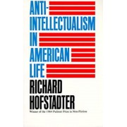 Anti-Intellectualism in American Life, Paperback