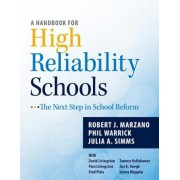 A Handbook for High Reliability Schools: The Next Step in School Reform, Paperback