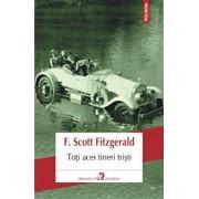 Toti acei tineri tristi/Francis Scott Fitzgerald