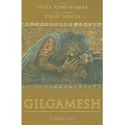 Gilgamesh: A Verse Play, Paperback/Yusef Komunyakaa