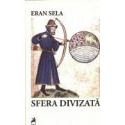 Sfera divizata - Eran Sela