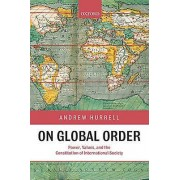 On Global Order by Andrew Hurrell