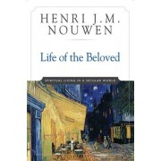 Life of the Beloved Spiritual Living in a Secular World