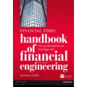 Financial Times Handbook of Financial Engineering - Using Derivatives to Manage Risk (Galitz Lawrence)(Paperback) (9780273742401)