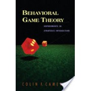 Behavioral Game Theory - Experiments in Strategic Interaction (Camerer Colin F.)(Cartonat) (9780691090399)