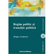 Regim politic si tranzitie politica/Dragos Cosmescu