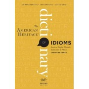 The American Heritage Dictionary of Idioms, Second Edition, Paperback