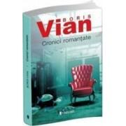 Cronici romantate - Boris Vian