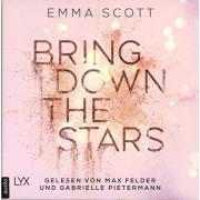 Scott, Emma Bring Down the Stars: Ungekrzt.