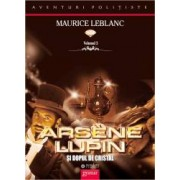 Arsene Lupin si dopul de cristal