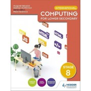 International Computing for Lower Secondary Students Book Stage 8 par Matthewson & SiobhanDebbadi & Margaret