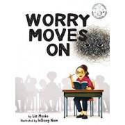 Worry Moves On, Hardcover/Liz Haske