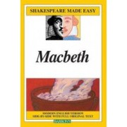 Macbeth Modern English Version Side-By-Side with Full Original Text
