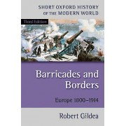Barricades and Borders by Robert Gildea