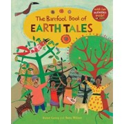 The Barefoot Book of Earth Tales, Paperback/Dawn Casey