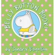 Belly Button Book, Hardcover/Sandra Boynton