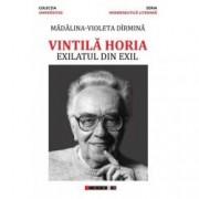 Vintila Horia - Exilatul din exil