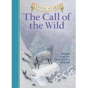 Classic Starts(tm) the Call of the Wild, Hardcover