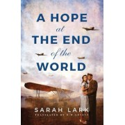 A Hope at the End of the World, Paperback