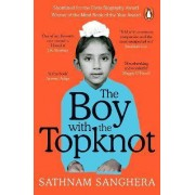 The Boy with the Topknot by Sathnam Sanghera