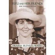 Fefu and Her Friends: New, Expanded Edition, Paperback/Maria Irene Fornes