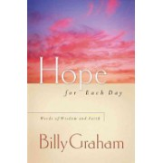 Hope for Every Day - Words of Wisdom and Faith (Graham Billy)(Cartonat) (9780849996207)