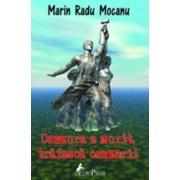 Cenzura a murit, traiasca cenzorii/Marin Radu Mocanu