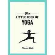 Little Book of Yoga. Illustrated Poses to Strengthen Your Body, De-Stress and Improve Your Health, Paperback/Eleanor Hall