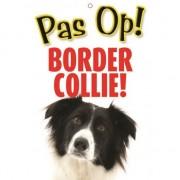 Merkloos Honden waakbord pas op Border Collie 21 x 15 cm
