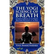 The Yogi Science of Breath, Paperback