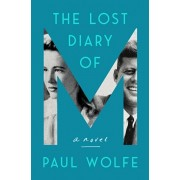 The Lost Diary of M, Hardcover/Paul Wolfe