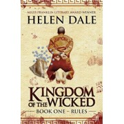 Kingdom of the Wicked Book One: Rules, Paperback/Helen Dale