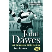 Man Who Changed the World of Rugby, The (Updated Edition) - John Dawes and the Legendary 1971 British Lions, Paperback/Ross Reyburn