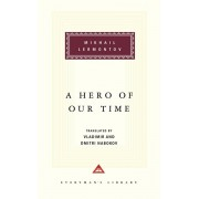 A Hero of Our Time: Foreword by Vladimir Nabokov, Translation by Vladimir Nabokov and Dmitri Nabokov, Hardcover/Mikhail Lermontov