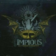 Impious - Holy Murder Masquerade (0039841459227) (1 CD)