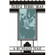 A Moveable Feast, Paperback/Ernest Hemingway