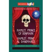 Shakespeare pentru copii - Hamlet Prince of Denmark / Hamlet Print al Danemarcei editie bilingva engleza-romana - Audiobook inclus
