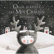 Ollie si renul lui Mos Craciun/Nicola Killen