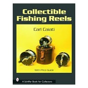 Collectible Fishing Reels (Caiati Carl)(Paperback) (9780764317675)