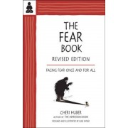 The Fear Book: Facing Fear Once and for All, Paperback