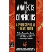 The Analects of Confucius: A Philosophical Translation, Paperback/Roger T. Ames