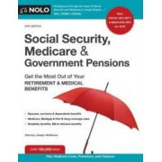 Social Security Medicare and Government Pensions Get the Most Out of Your Retirement and Medical Benefits