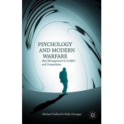 Psychology and Modern Warfare. Idea Management in Conflict and Competition, Hardback/Holly Giscoppa