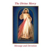 The Divine Mercy Message and Devotion: With Selected Prayers from the Diary of St. Maria Faustina Kowalska, Paperback