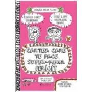 Cartea care te face super-mega fericit - Francoize Boucher
