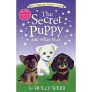 The Secret Puppy and Other Tales, Paperback/Holly Webb